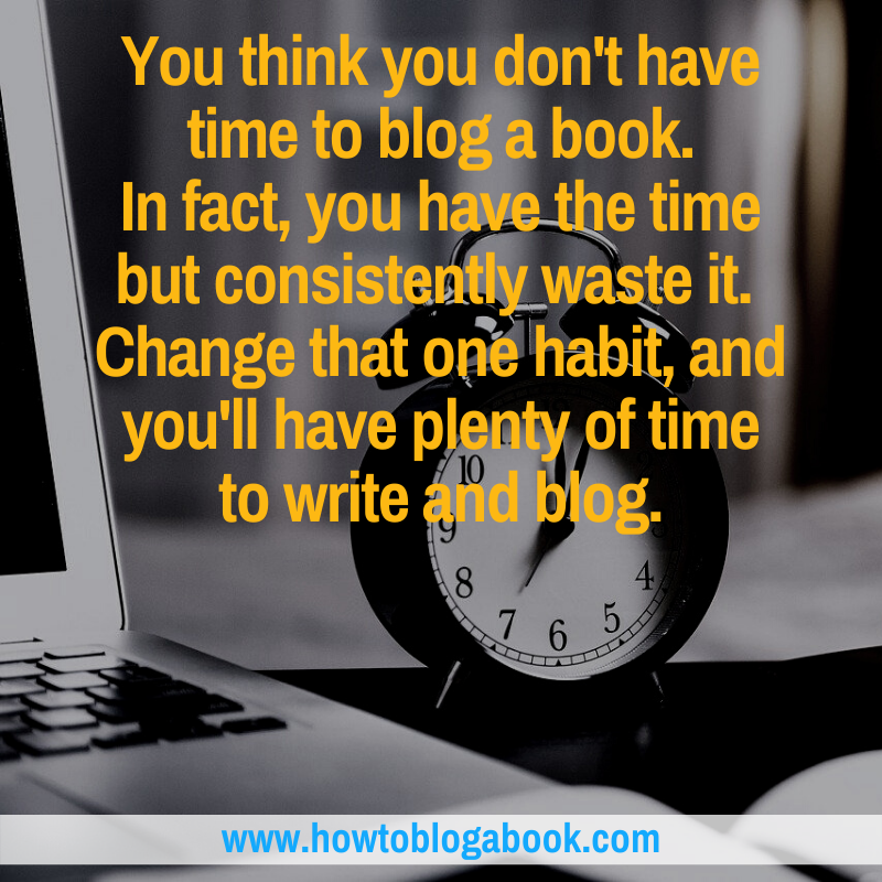 How to Find The Time to Blog Your Book
